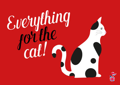 "Denglische Postkarte ""Everything for the Cat"""