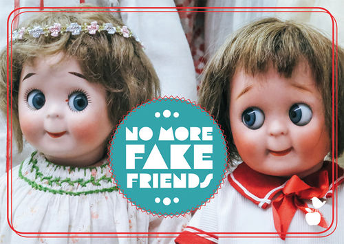 "Postkarte NL Freundschaft ""No more fake friends"""