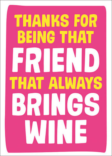 "Dean Morris Cards ""Friend That Always Brings Wine"""